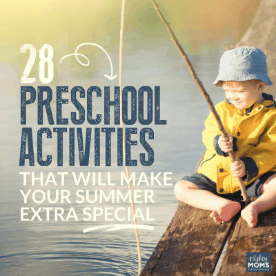28 Preschool Activities That Will Make Your Summer Extra Special
