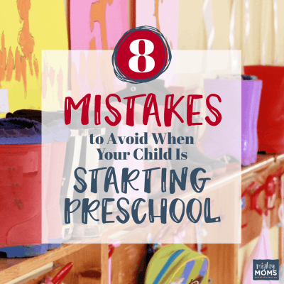 8 Mistakes to Avoid When Your Child is Starting Preschool