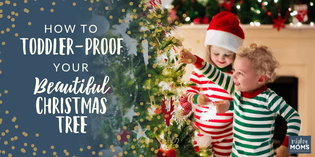 How to make a toddler-friendly Christmas tree - MightyMoms.club