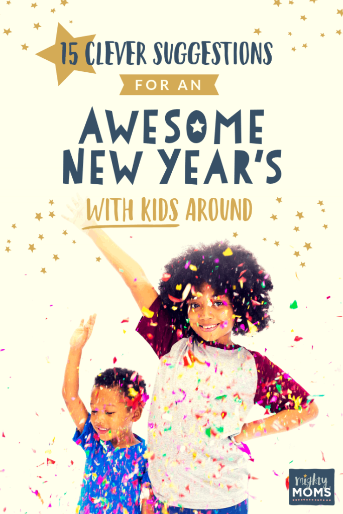 Create some fresh New Year's traditions! - MightyMoms.club