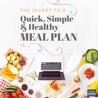 The Secret to a Quick, Simple, and Healthy Meal Plan Is…