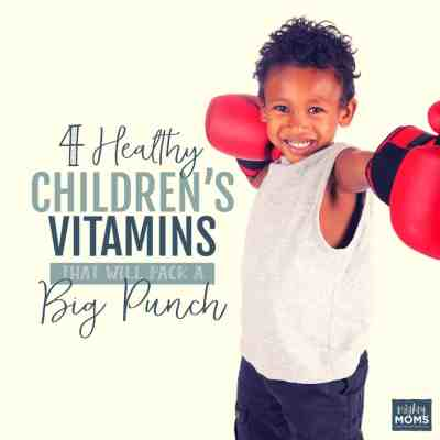 4 Healthy Children's Vitamins That Will Pack a Big Punch
