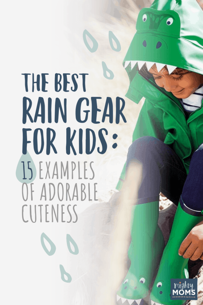 Best Rain Gear for Kids - MightyMoms.club