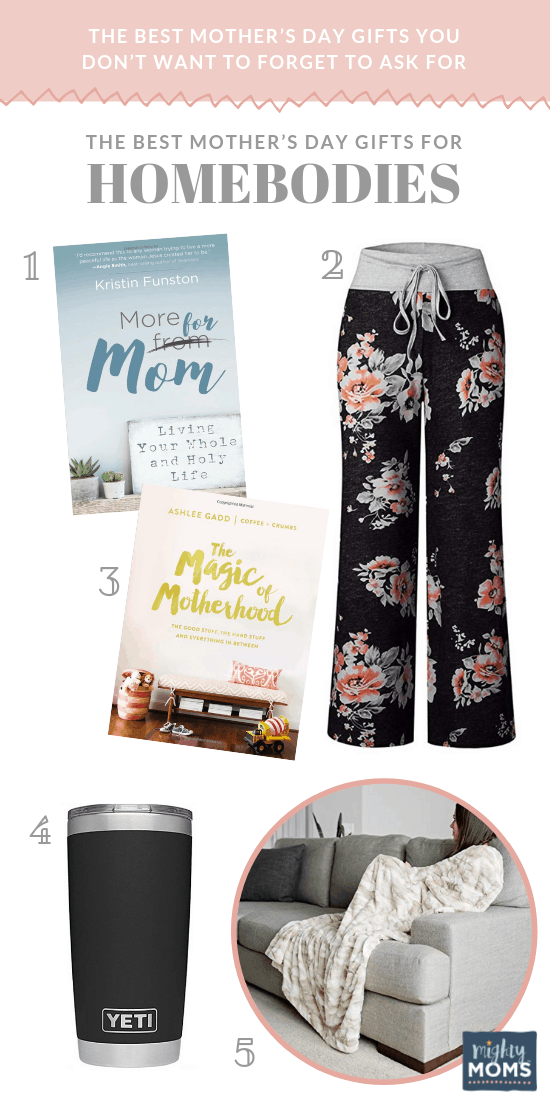 The Best Mother's Day Gifts for Homebodies - MightyMoms.club