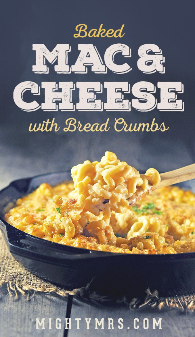Baked Macaroni and Cheese with Bread Crumbs   Mighty Mrs