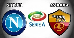 Napoli vs Roma Preview Match and Betting Tips