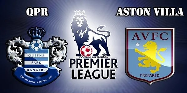 QPR vs Aston Villa Preview Match and Betting Tips