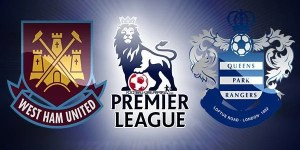 West Ham vs QPR Preview Match and Betting Tips