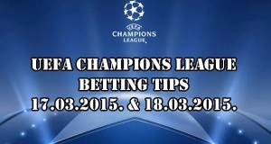 Champions League Prediction and Betting Tips 17.03.2015.