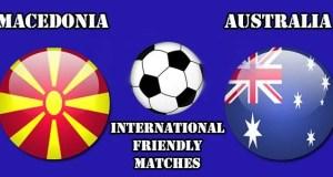 Macedonia vs Australia Prediction and Betting Tips