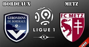 Bordeaux vs Metz Prediction and Betting Tips