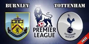 Burnley vs Tottenham Prediction and Betting Tips