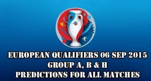 EURO 2016 Qualifiers Predictions and Betting Tips 06.09.2015.