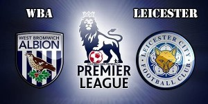 WBA vs Leicester Prediction and Betting Tips