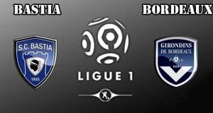 Bastia vs Bordeaux Prediction and Betting Tips