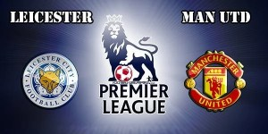 Leicester vs Manchester United Prediction and Betting Tips