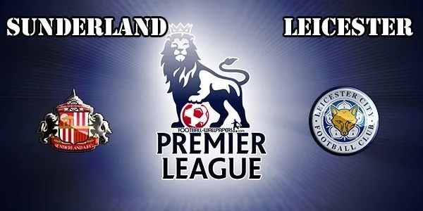 Sunderland vs Leicester Prediction and Betting Tips