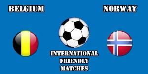Belgiu m vs Norway Prediction and Betting Tips