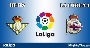 Betis vs La Coruna Prediction and Betting Tips