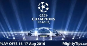 Champions League Play Offs 16 - 17 August 2016 Predictions