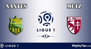 Nantes vs Metz Prediction and Betting Tips