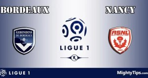 Bordeaux vs Nancy Prediction and Betting Tips