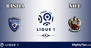 Bastia vs Nice Prediction and Betting Tips
