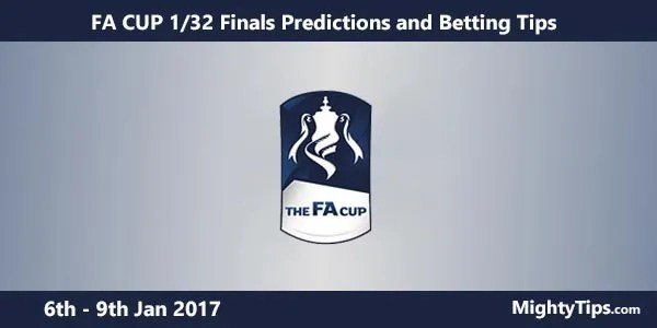 FA Cup Predictions and Betting Tips 1/32 Finals