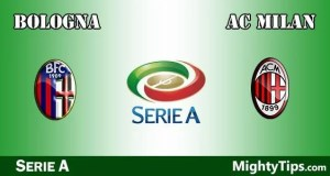 Bologna vs Milan Prediction and Betting Tips