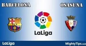 Barcelona vs Osasuna Prediction and Betting Tips