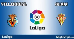 Villarreal vs Gijon Prediction and Betting Tips