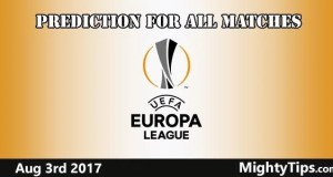 Europa League Prediction for all matches Aug 03, 2017