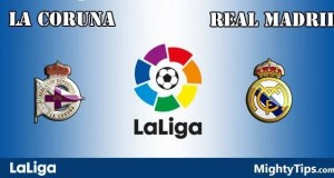 La Coruna vs Real Madrid Prediction, Preview and Bet