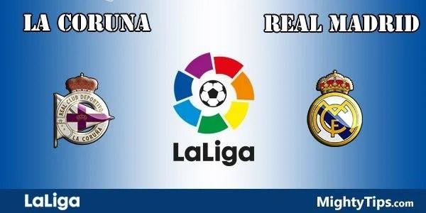 La Coruna vs Real Madrid Prediction, Preview and Bet