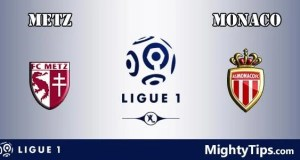 Metz vs Monaco Prediction, Preview and Bet