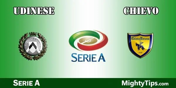 Udinese vs Chievo Prediction, Preview and Bet