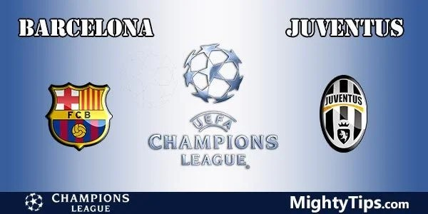 Barcelona vs Juventus Prediction, Preview and Bet