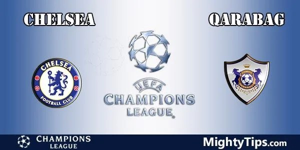 Chelsea vs Qarabag Prediction, Preview and Bet