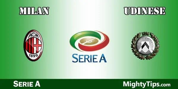 Milan vs Udinese Prediction, Preview and Bet
