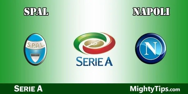 SPAL vs Napoli Prediction, Preview and Bet