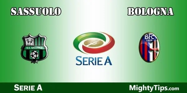 Sassuolo vs Bologna Prediction, Preview and Bet