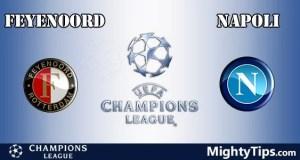 Feyenoord vs Napoli Prediction, Preview and Bet