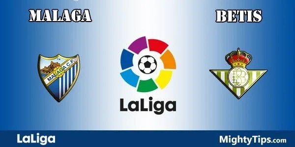 Malaga vs Betis Prediction, Preview and Bet