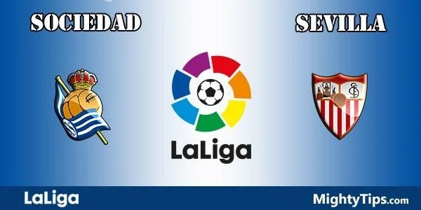Sociedad vs Sevilla Prediction, Preview and Bet