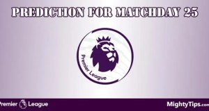 Premier League Predictions and Preview MatchDay 25