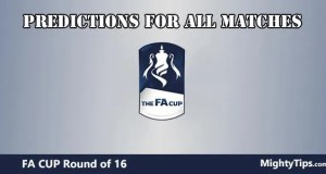 FA Cup Predictions and Betting Tips Round of 16