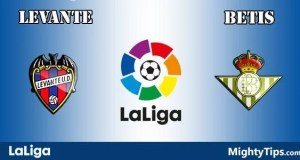 Levante vs Betis Prediction, Preview and Betting Tips