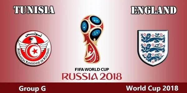 Tunisia vs England World Cup 2018