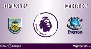 Burnley vs Everton Prediction, Betting Tips and Preview