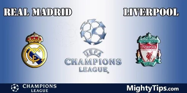 Real Madrid vs Liverpool Prediction